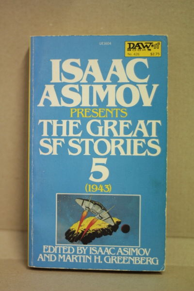 Isaac Asimov presents The Great SF Stories 5 (1943) (käytetty)