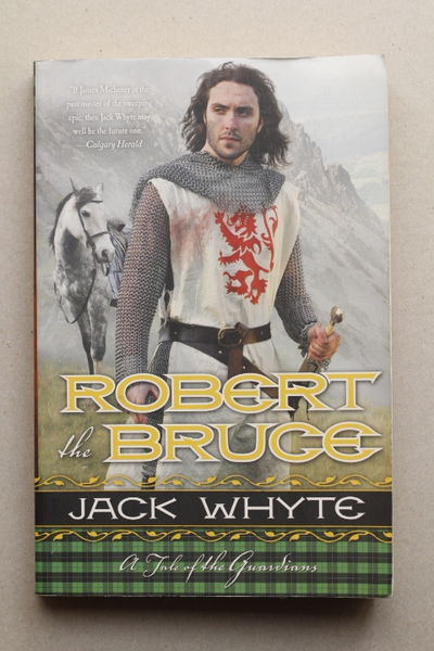 Robert the Bruce: A Tale of the Guardians - Jack Whyte (käytetty)