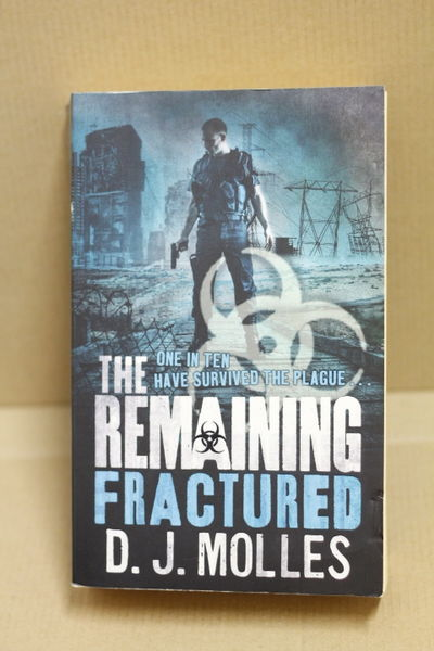 The Remaining #4: Fractured - D.J. Molles