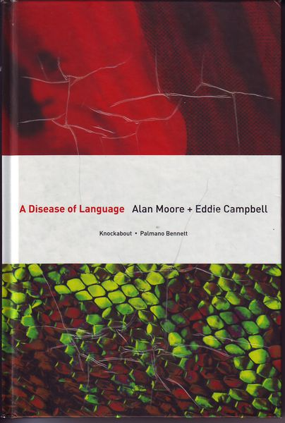 Alan Moore, Eddie Campbell: A Disease of Language (käytetty)